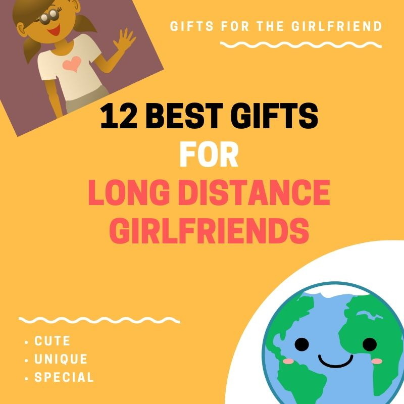 Unique gifts for LDR girlfriend.